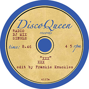 DISCO QUEEN #4117 - FRANKIE KNUCKLES EDITS