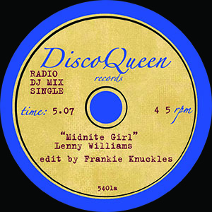 DISCO QUEEN #5401 - FRANKIE KNUCKLES EDITS