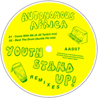 YOUTH STAND UP! REMIXS(incl.JD TWITCH/AUNTIE FLO REMIX)
