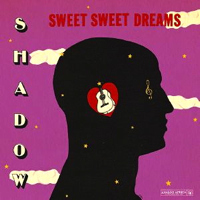SWEET SWEET DREAMS (LP)