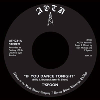 IF YOU DANCE TONIGHT (7 inch)