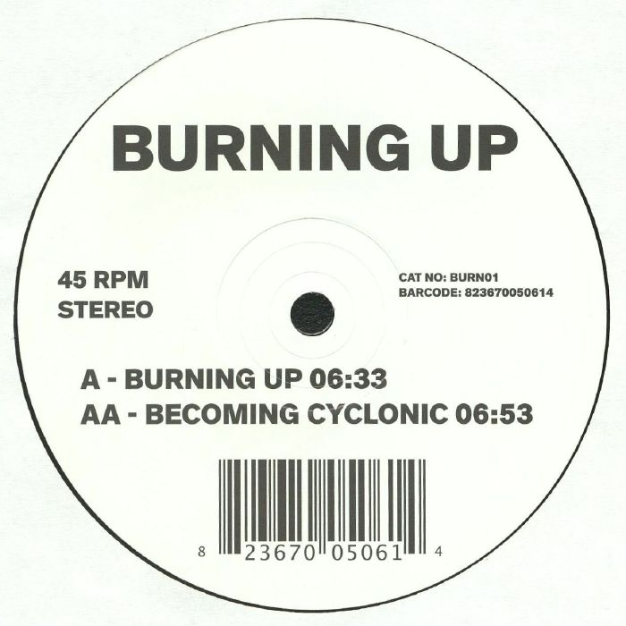 BURNING UP / BECOMING CYCLONIC (10 inch)