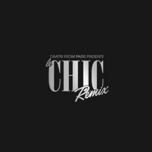 DIMITRI FROM PARIS presents LE CHIC REMIX (5 x 12 inch Box)