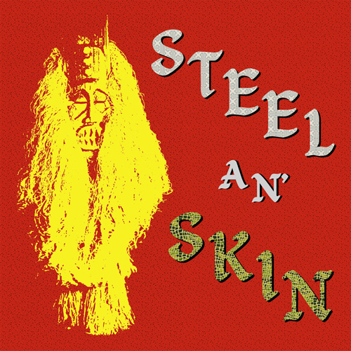 STEEL AN' SKIN(LP)