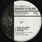 DEEPEST SHADES EP -pre-order-