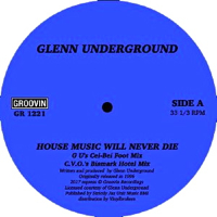 HOUSE MUSIC WILL NEVER DIE -pre-order-