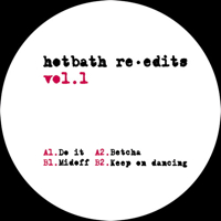 HOTBATH RE-EDITS VOL.1 [REISSUE] -pre-order-