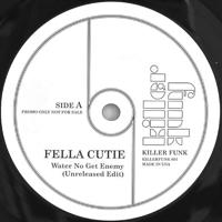 WATER NO GET ENEMY (7 inch) [KF001RE] - FELLA CUTIE / MR