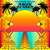 PSYCHEMAGIK PRESENTS MAGIK SUNSET - PART 1 (W-PACK)