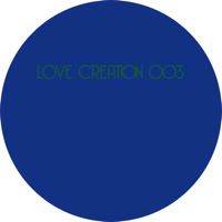 LOVE CREATION 003