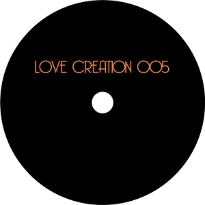 LOVE CREATION 005