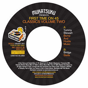 MUKATSUKU presents FIRST TIME ON 45 CLASSICS VOLUME 2 (7 inch)