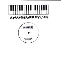 A PIANO SAVED MY LIFE [REPRESS] -pre-order-