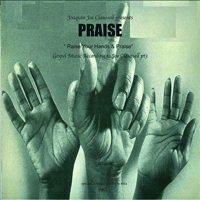 PRAISE PT 3 - RISE YOUR HANDS & PRAISE (MIX CD-R)