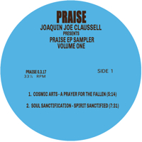 JOAQUIN JOE CLAUSSELL PRESENTS - PRAISE EP SAMPLER VOLUME ONE -p