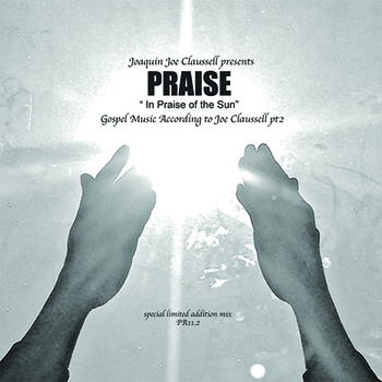 PRAISE PT 2 - IN PRAISE OF THE SUN (MIX CD-R)