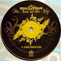 NO SUN IN THE SKY-HENRIK SCHWARZ REMIX