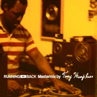 RUNNING BACK MASTERMIX BY TONY HUMPHRIES (CD) -pre-order-
