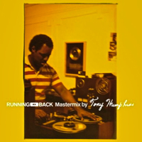 RUNNING BACK MASTERMIX BY TONY HUMPHRIES (W-PACK) -pre-order-