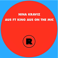 AUS FEAT. KING AUS ON THE MIC (Incl. RADIO SLAVE REMIX)