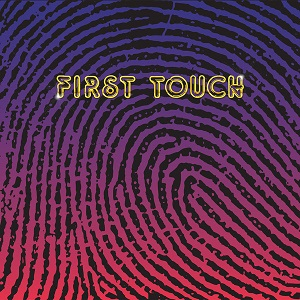 FIRST TOUCH (2LP)