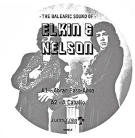 THE BALEARIC SOUND OF ELKIN & NELSON