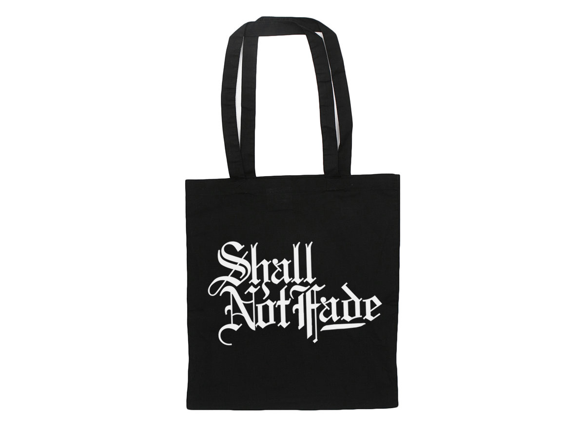 SHALL NOT FADE TOTE BAG (BLACK)