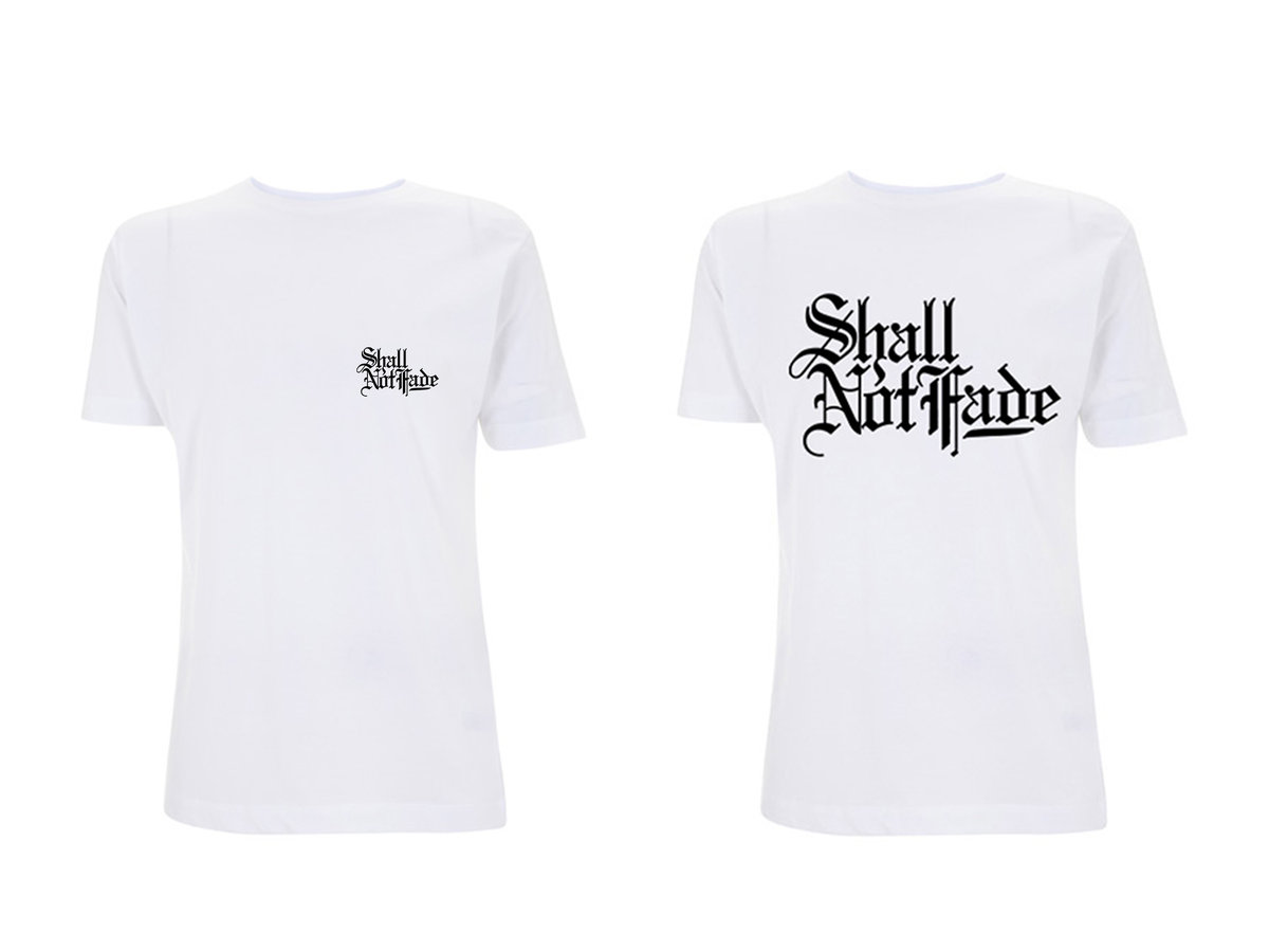 SHALL NOT FADE T-SHIRTS (WHITE:M size)
