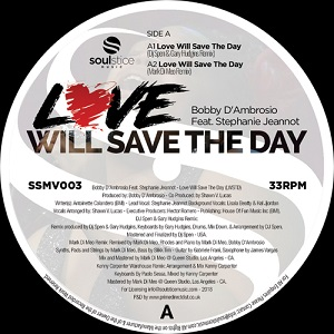 LOVE WILL SAVE THE DAY (feat STEPHANIE JEANNOT)