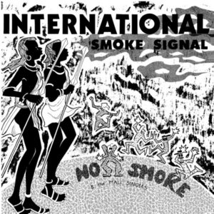 INTERNATIONAL SMOKE SIGNALS (2LP)