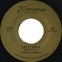 LET IT WHIP / JUICY FRUIT (7 inch)