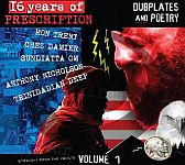 16 YEARS OF PRESCRIPTION:DUBPLATES AND POETRY- VOlL1(CD)