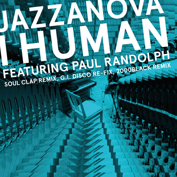 I HUMAN (feat. PAUL RANDOLPH) REMIXES 1