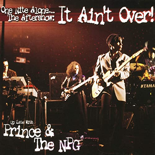 ONE NITE ALONE... THE AFTERSHOW: IT AIN'T OVER (2LP)