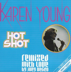 HOT SHOT (REMIXED WITH LOVE BY JOEY NEGRO) (7 inch)