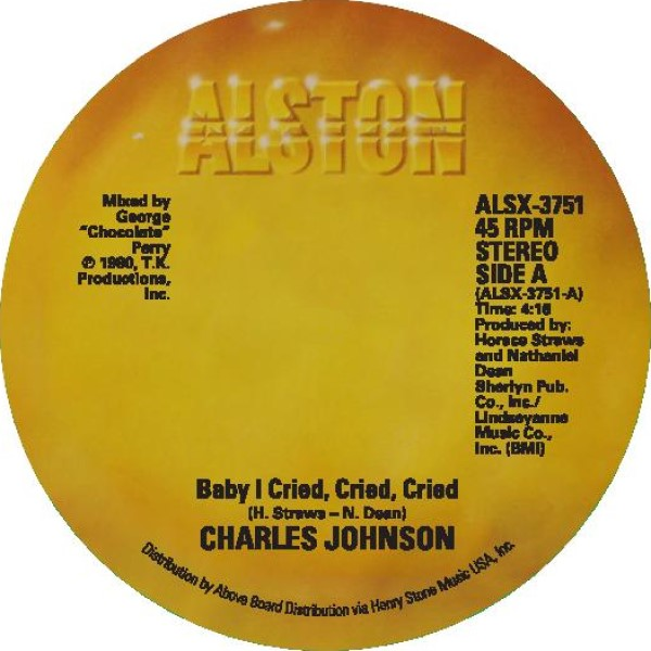 BABY I CRIED, CRIED, CRIED / NEVER HAD A LOVE SO GOOD (7inch) -p