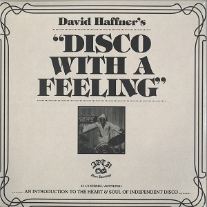 DAVID HAFFNER'S DISCO WITH A FEELING (2LP)