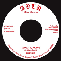 HAVIN' A PARTY (7 inch)