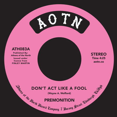 DON'T ACT LIKE A FOOL (7 inch)