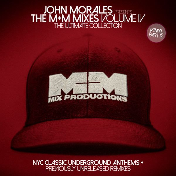 7c72da4e THE M&M MIXES VOL.4 - PART B (W-PACK) [BBE287CLP2] - VA(JOHN MORALES ...