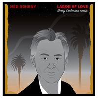 LABOR OF LOVE (KENNY DICKENSON REMIX) -RSD LIMITED-