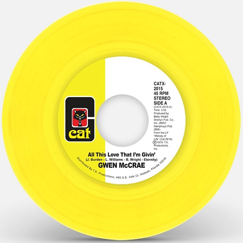 ALL THIS LOVE THAT I'M GIVIN' (YELLOW VINYL REPRESS) (7 inch)