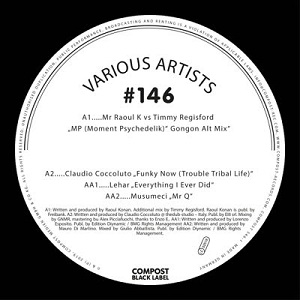 COMPOST BLACK LABEL #146 (MR RAOUL K vs TIMMY REGISFORD etc)