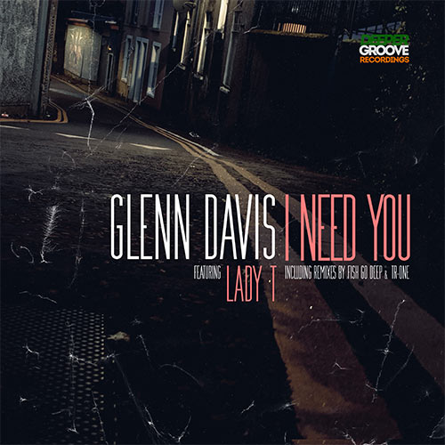 I NEED YOU (feat. LADY T) - FISH GO DEEP REMIX