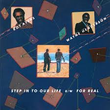 STEP IN TO OUR LIFE / FOR REAL (7 inch)