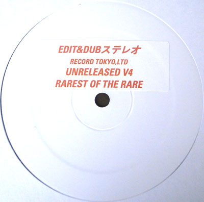EDIT & DUB VOL.4 - RAREST OF THE RARE