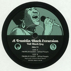 A FRANKLIN BLACK EXCURSION (7 inch)