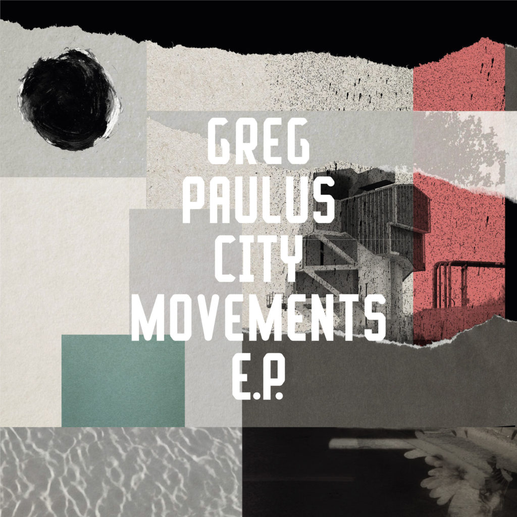 CITY MOVEMENTS EP -pre-order-