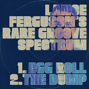 EGG ROLL (7 inch) [FSR7090] - LANCE FERGUSON'S RARE GROOVE