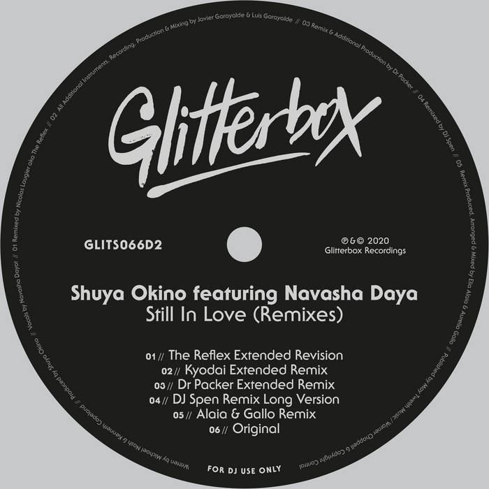 STILL IN LOVE FEATURING NAVASHA DAYA (INC. THE REFLEX / KYODAI /